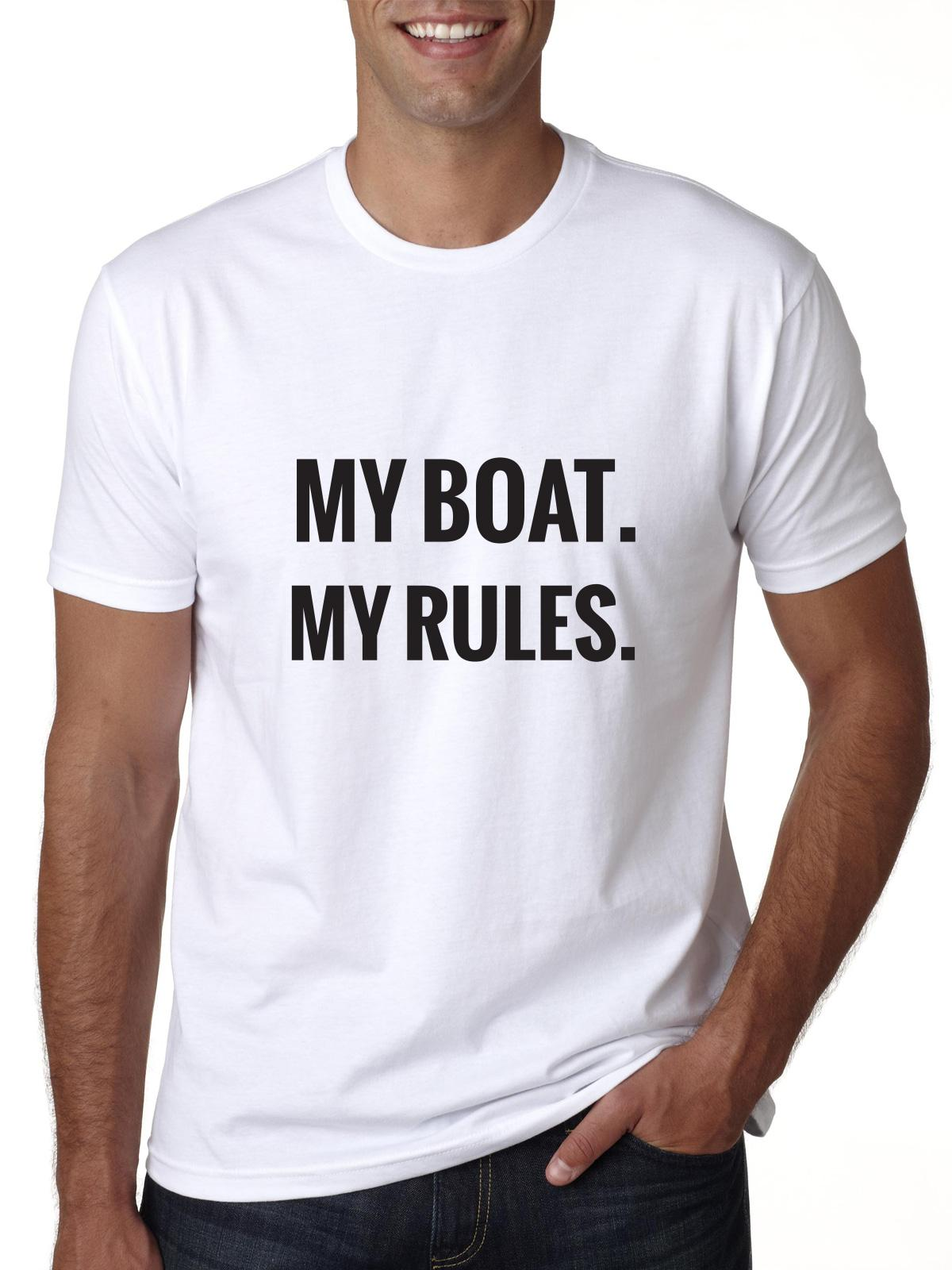 Hilarious My Boat. My Rules. Text Based Men's T-Shirt by Hollywood Thread