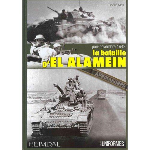 La bataille d'el-Alamein, Juin-Novembre 1942