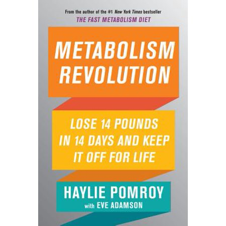 Metabolism Revolution : Lose 14 Pounds in 14 Days and Keep It Off for (Help Me Lose 10 Pounds In A Month)