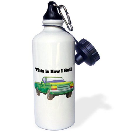 - 3dRose This Is How I Roll Pick Up Truck, Sports Water Bottle, 21oz