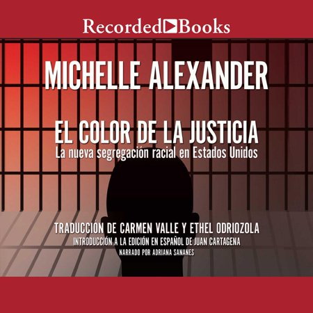 El Color De La Justicia The Color Of Justice Audiobook Walmart