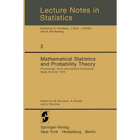 Mathematical Statistics and Probability Theory : Proceedings, Sixth  International Conference, Wisla (Poland), 1978