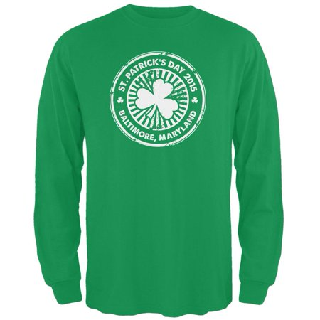 St. Patrick's Day - Baltimore MD Irish Green Adult Long Sleeve (Paul Laurence Dunbar High School Baltimore Md)