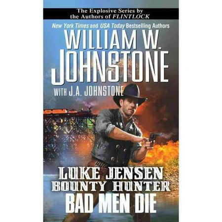 Bad Men Die by