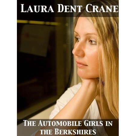 The Automobile Girls in the Berkshires The Ghost of Lost Man's Trail -