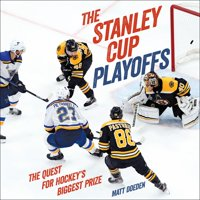 Spectacular Sports: The Stanley Cup Playoffs (Hardcover)