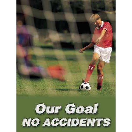 Accuform Signs Pst128 Poster  Our Goal No Accidents  18 X 24 In