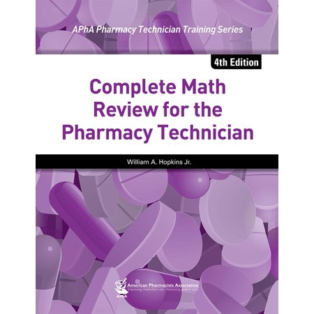 Beginning Math Series - Complete Math Review for the Pharmacy Technician