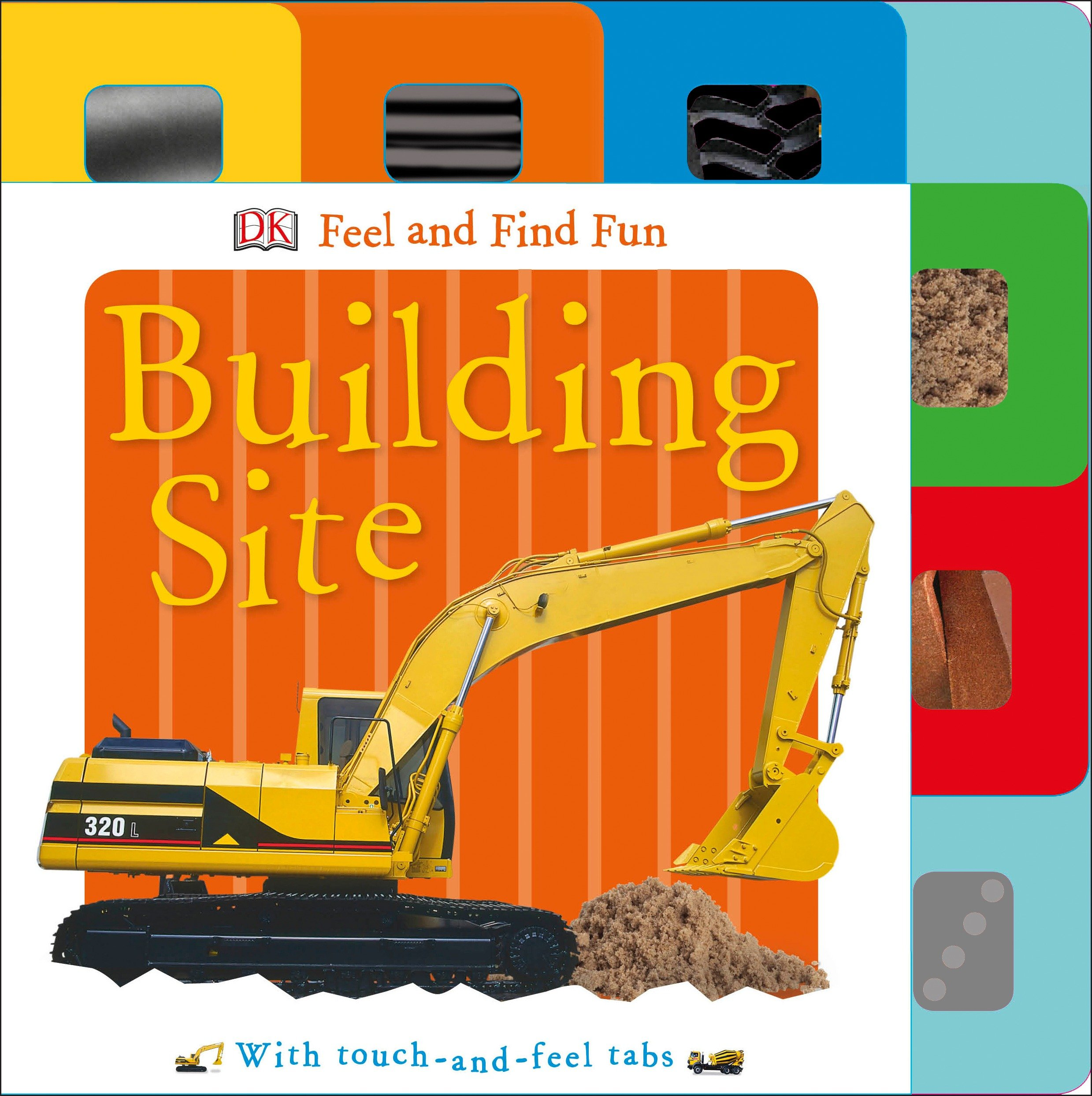 Feel and Find Fun: Building Site : With Touch-and-Feel Tabs