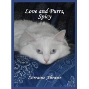Adventures of Spicy: Love and Purrs, Spicy (Hardcover)