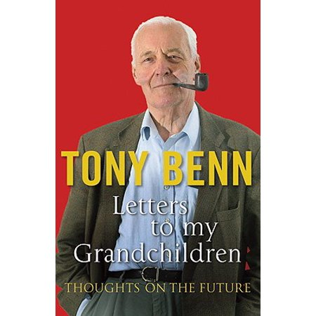 Letters to My Grandchildren : Thoughts on the