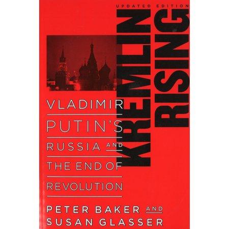 Kremlin Rising : Vladimir Putin's Russia and the End of Revolution, Updated - Fnaf 4 Halloween Update Ending