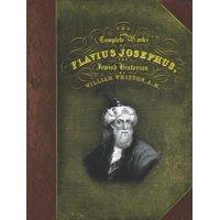 The Complete Works of Flavius Josephus (Hardcover)