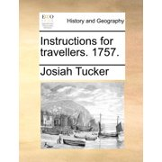 Instructions for Travellers. 1757. (Paperback)