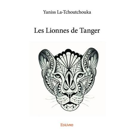 Les Lionnes de Tanger - eBook (Tanger 2)
