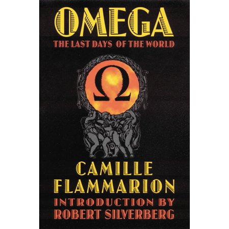 Omega : The Last Days of the World