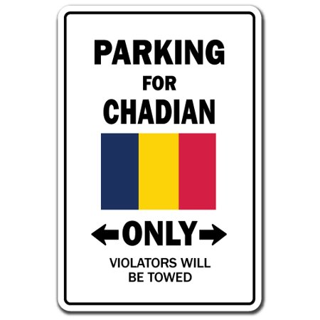 PARKING FOR CHADIAN ONLY Decal chad flag national pride love Indoor O