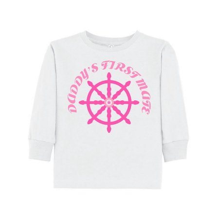 Daddy's First Mate Nautical Sailing Girls Toddler Long Sleeve T-Shirt