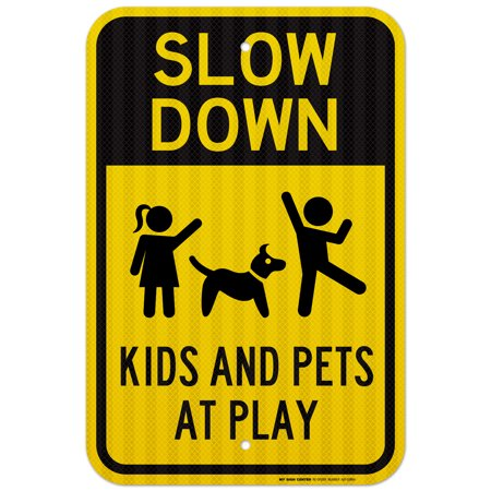 Sigg Kids (Slow Down Kids And Pets At Play Sign - 12