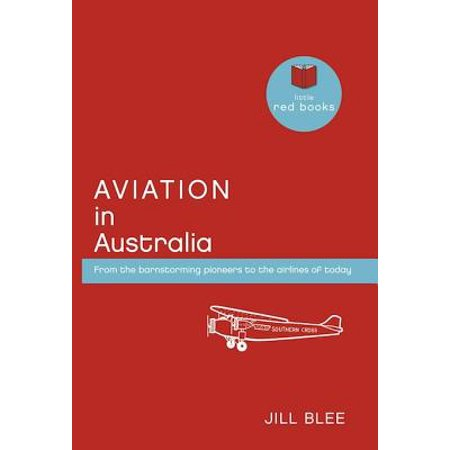 Aviation Airline (Aviation in Australia: From the barnstorming pioneers to the airlines of today - eBook )