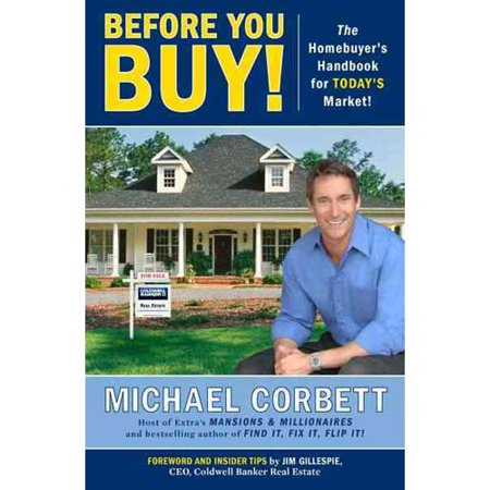 Before You Buy   The Homebuyers Handbook For Todays Market