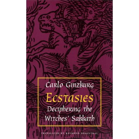 Ecstasies : Deciphering the Witches' Sabbath (Renaissance Witch)