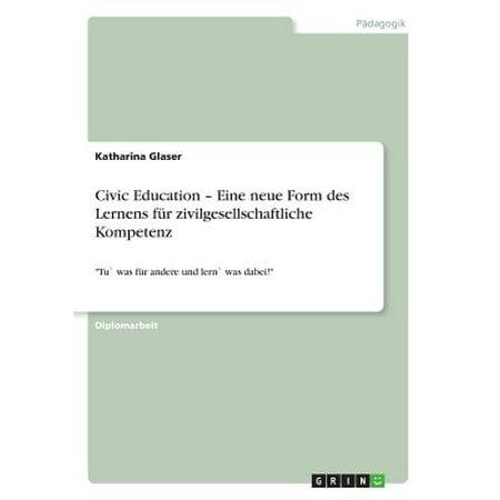 Civic Education - Eine Neue Form Des Lernens Fur Zivilgesellschaftliche Kompetenz (Rack Für Gläser)