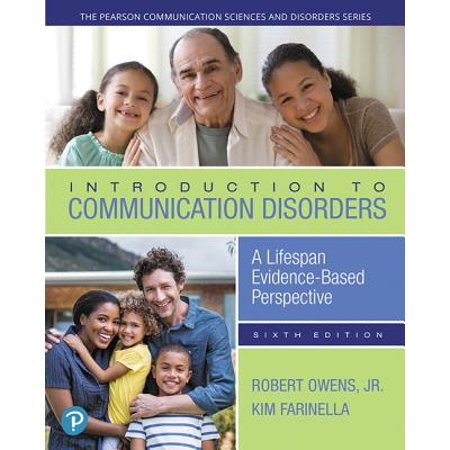 What's New in Communication Sciences & Disorders: Introduction to Communication Disorders: A Lifespan Evidence-Based Perspective, with Enhanced Pearson Etext -- Access Card Package
