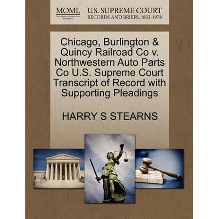 Chicago, Burlington & Quincy Railroad Co V. Northwestern Auto Parts Co U.S. Supreme Court Transcript of Record with Supporting Pleadings
