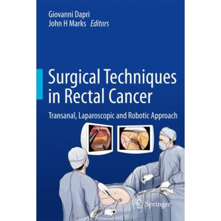 Surgical Techniques in Rectal Cancer : Transanal, Laparoscopic and Robotic Approach