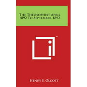 The Theosophist April 1892 to September 1892