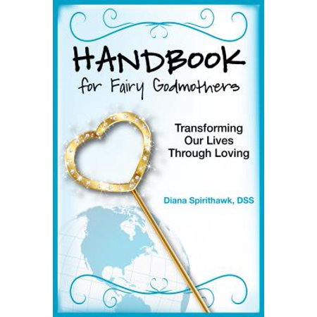 Handbook for Fairy Godmothers - -
