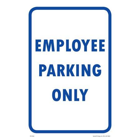 Employee Only Parking Sign, 12