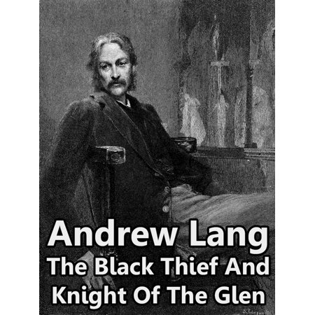 The Black Thief And Knight Of The Glen - eBook