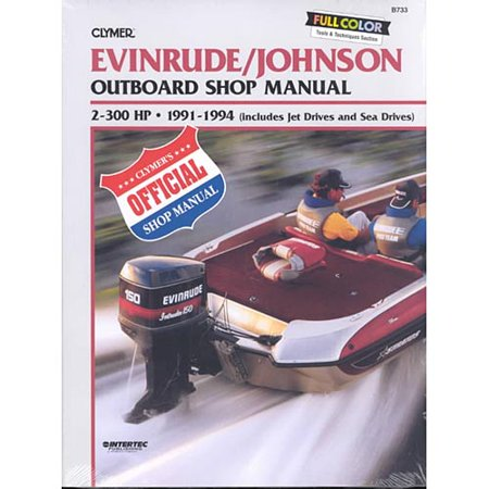 Deals Evinrude/Johnson Outboard Shop Manual 2-300 Hp, 1991-1994/Includes Jet Drives and Sea Drives Before Special Offer Ends