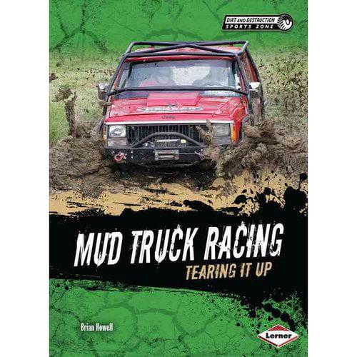 Mud Truck Racing: Tearing It Up