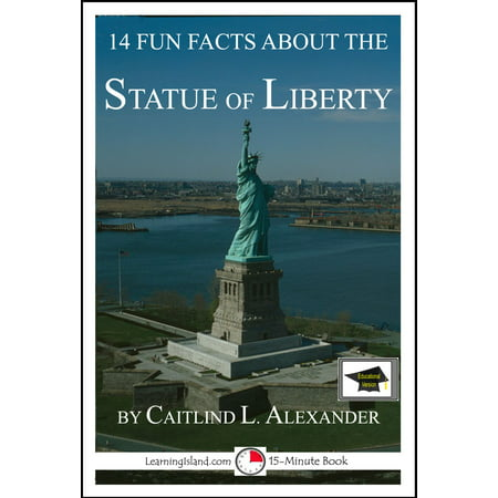 14 Fun Facts About the Statue of Liberty: Educational Version - (5 Facts About The Statue Of Liberty)