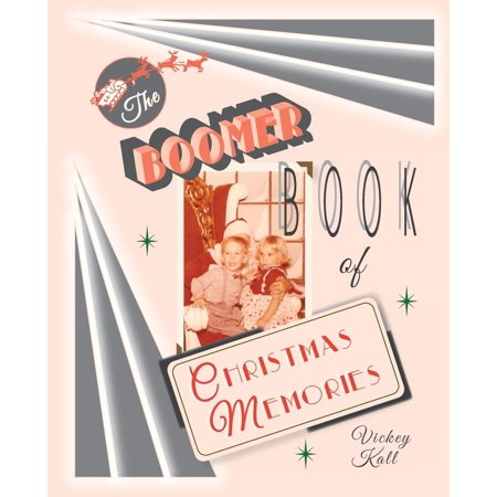 the boomer book of christmas memories paperback - Christmas Memories Book