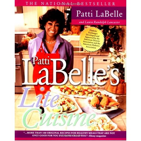 Patti Labelle's Lite Cuisine (An Evening With Patti Labelle August 18)
