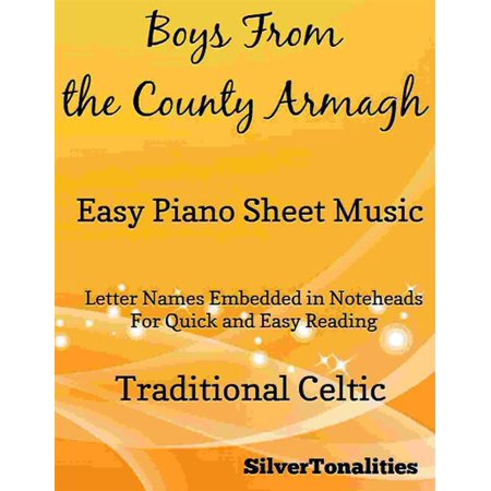 Boys from the County Armagh Easy Piano Sheet Music - (A Boy And A Girl Sheet Music)