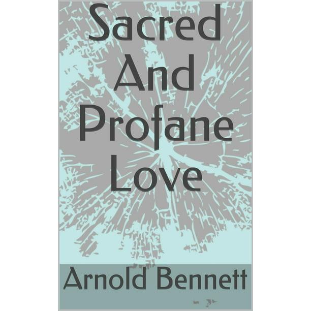 Sacred And Profane Love - eBook - Walmart.com - Walmart.com