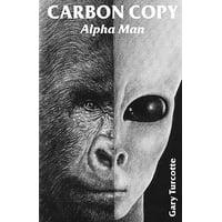 Carbon Copy : Alpha Man