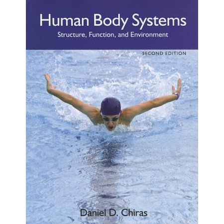 Human Body Systems : Structure, Function, and