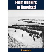 From Dunkirk to Benghazi - eBook