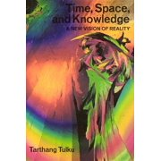 Time, Space & Knowledge : A New Vision of Reality