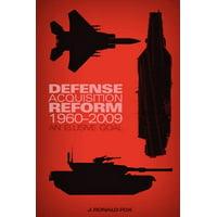 Defense Acquisition Reform, 1960-2009 : An Elusive Goal