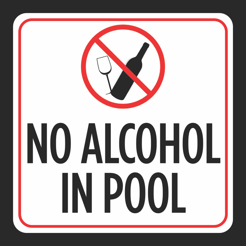 Aluminum No Alcohol In Pool Print Glass Bottle Picture Red White Black Caution Notice Swimming Pools Hot Tub Safe, 12x12
