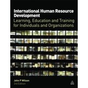 International Human Resource Development : Learning, Education and Training for Individuals and Organizations