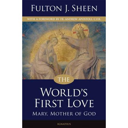 The World's First Love (2nd edition) : Mary, Mother of (First Religion In The World In Hindi)