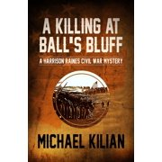 A Killing at Ball's Bluff - eBook